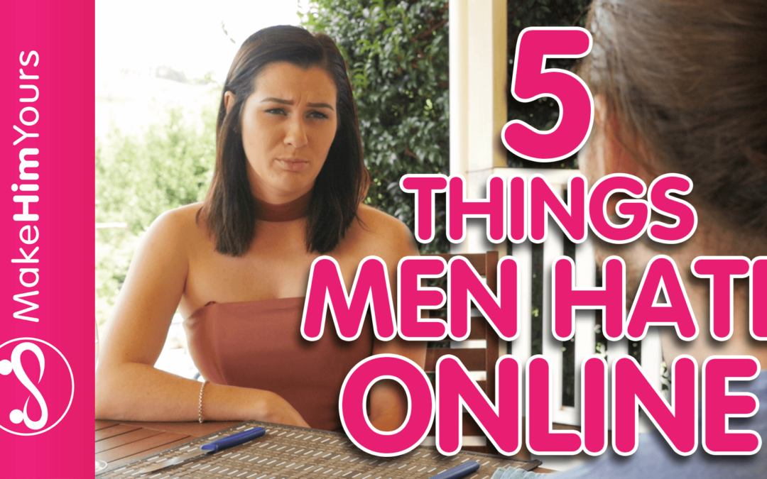 Women's Online Dating Profile Tips: 5 Things Men HATE Online