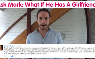 What To Do When He Has A Girlfriend – Ask Mark #10