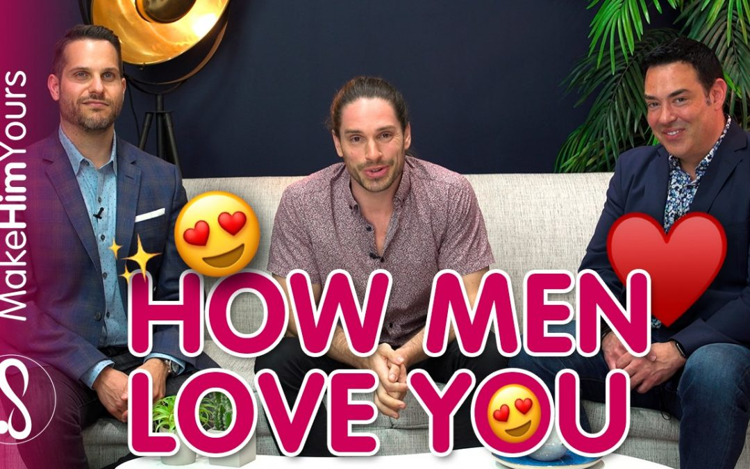 How Men Love Women – How Men Fall In Love ft. Jason Silver and Antonio Borrello