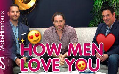 How Men Love Women – How Men Fall In Love ft. Jason Silver and Antonio Borrello