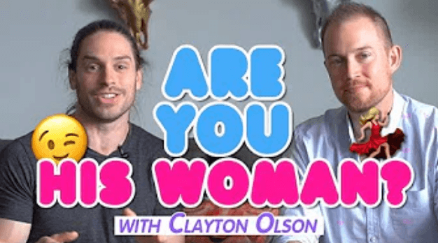 The Two-Part Question Every Man Asks Himself About You! | ft. Clayton Olson