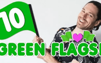 Top 10 GREEN Flags To Look For In A Man! Signs He Is Great For You!